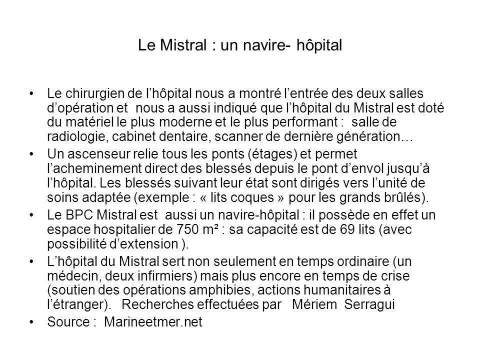 Visite de lhôpital du BPC Mistral.