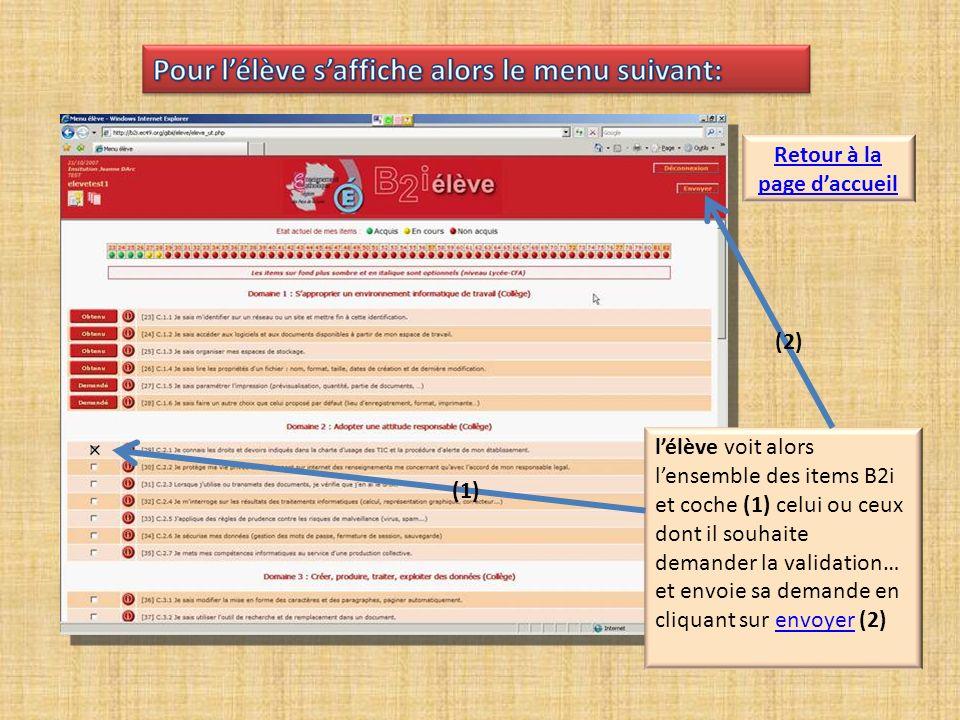 lélève peut indiquer (préférable) ou non le motif de sa demande de validation… et envoie sa justification en cliquant sur envoyercliquant sur envoyer Retour à la page daccueil Retour au menu élève
