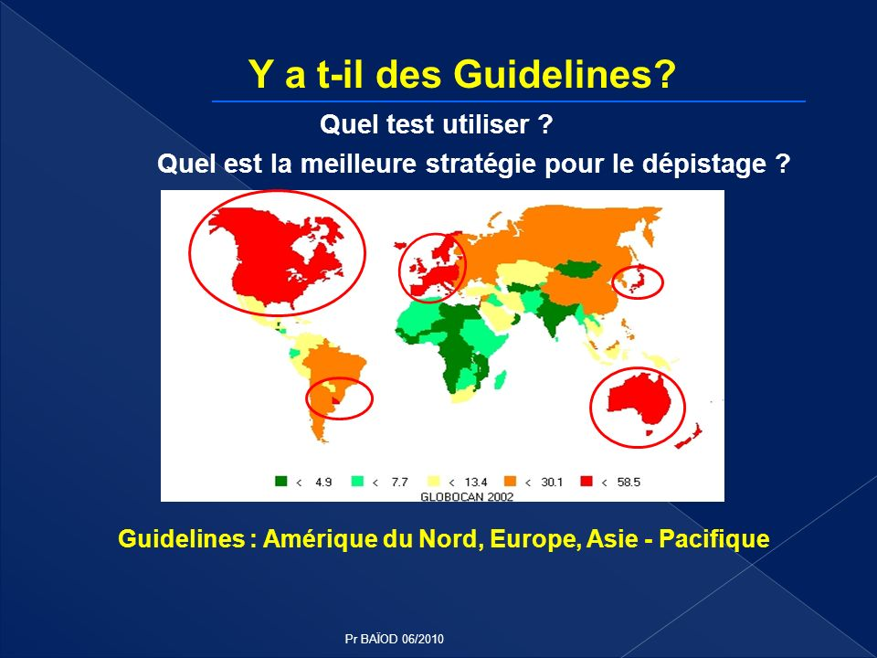 Canada Guidelines Screening organized gFOBT Average risk Colonoscopy Increased risk USA Guidelines Quality screening in regions/trials Screening tests Colonoscopy FS CTC iFOBT / DNA Europe National programmes in 26 / 41 countries Request for quality screening Screening tests gFOBT, iFOBT, TC, FS New European Guidelines !.