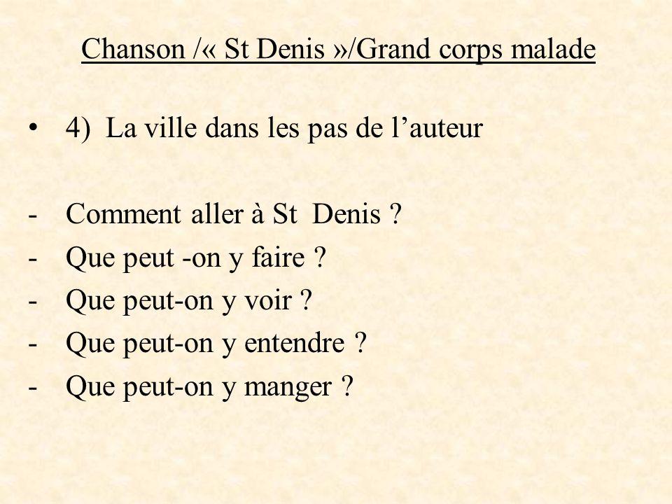 Chanson /« St Denis »/Grand corps malade 5) « J'voudrais faire un slam pour…….