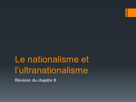 Le nationalisme et l'ultranationalisme