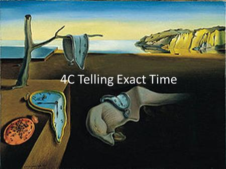 4C Telling Exact Time. 4C Telling Exact Time – TB 118 Quelle heure est-il? – What time is it?