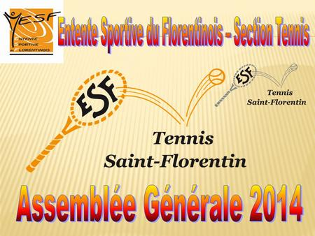 Entente Sportive du Florentinois – Section Tennis