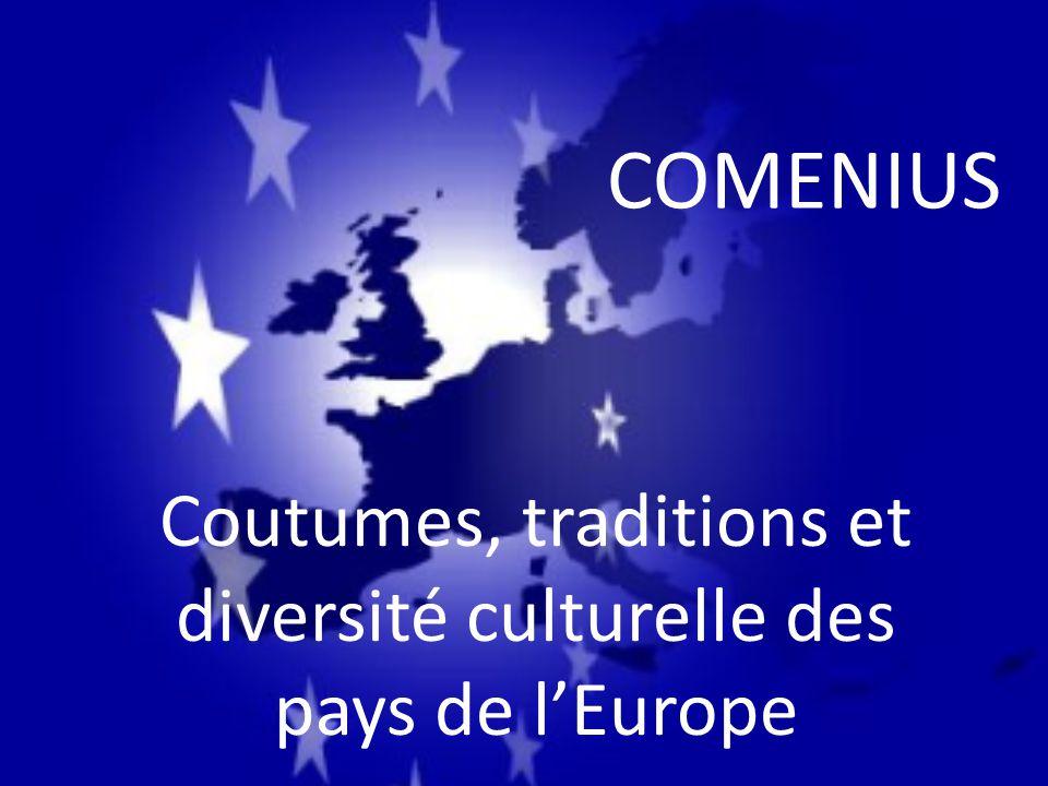 COMENIUS Coutumes, traditions et diversité culturelle des pays de l'Europe