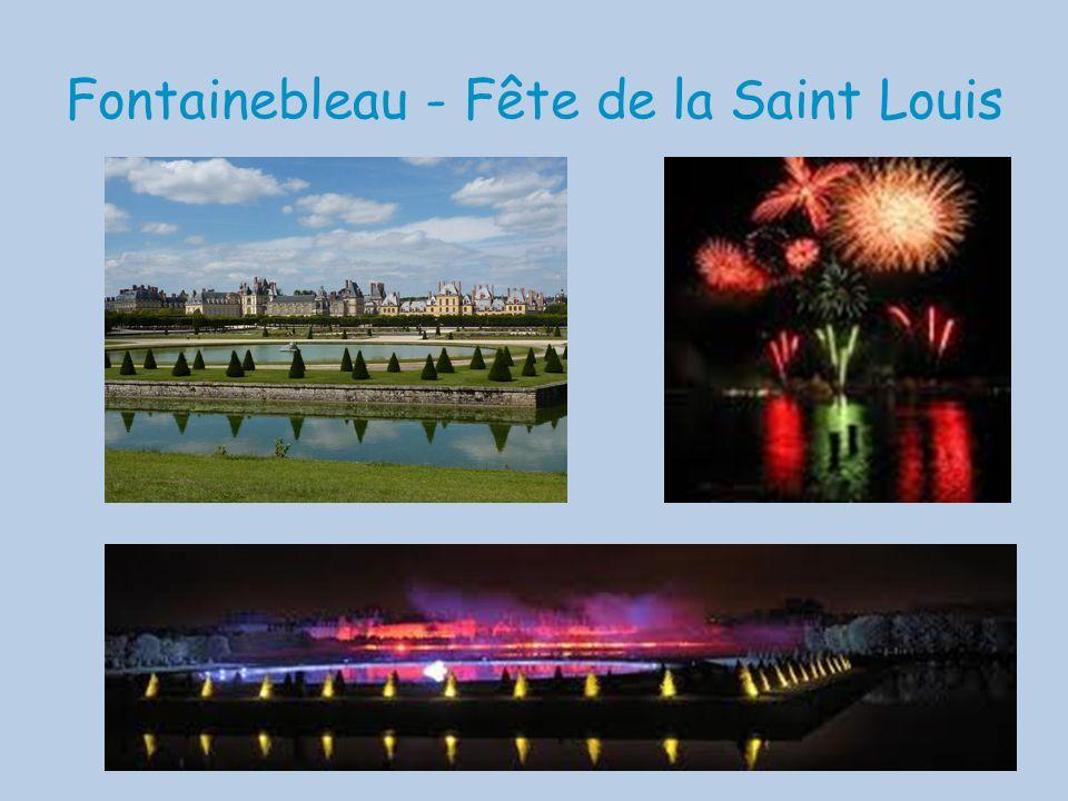 Fontainebleau - Fête de la Saint Louis