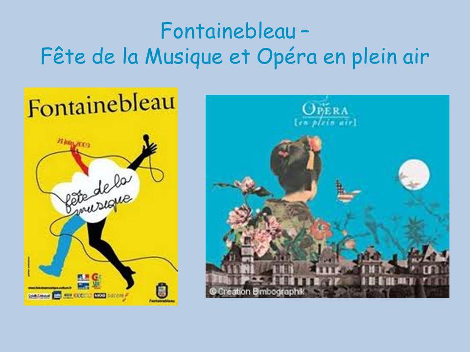 Fontainebleau – Fête de la Musique et Opéra en plein air