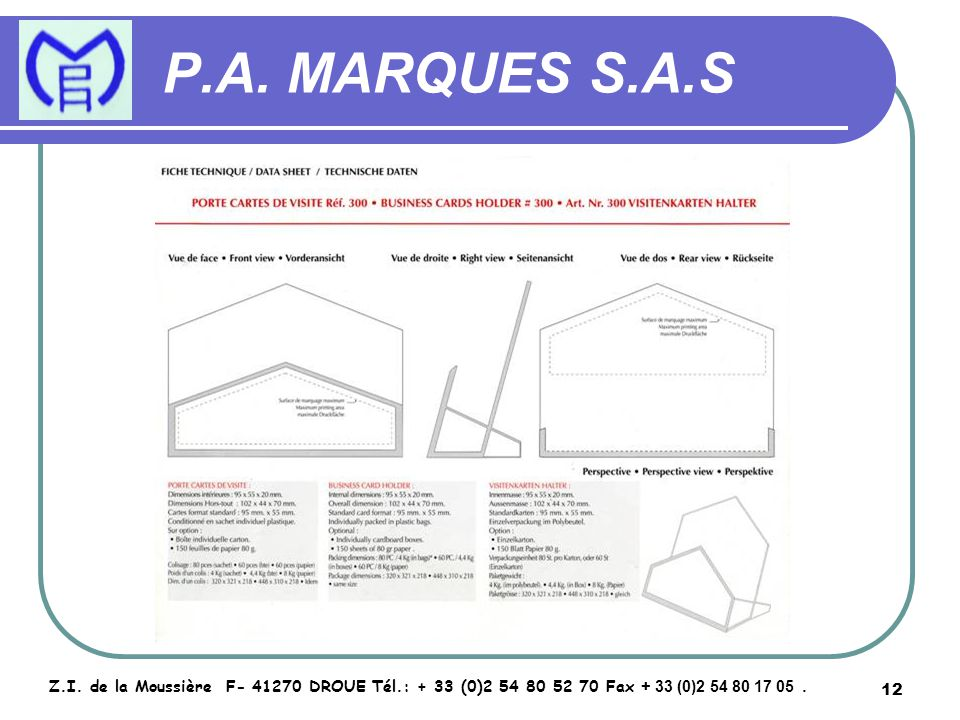 13 P.A.MARQUES S.A.S Z.I.