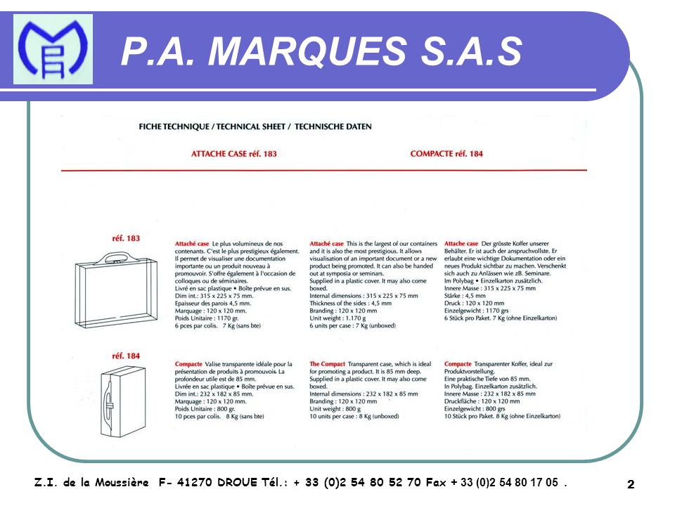 3 P.A.MARQUES S.A.S Z.I.