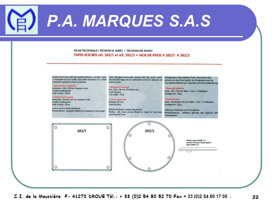 23 P.A.MARQUES S.A.S Z.I.