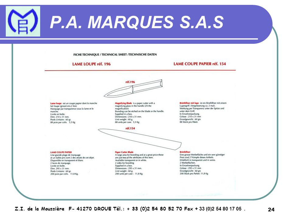 25 P.A.MARQUES S.A.S Z.I.