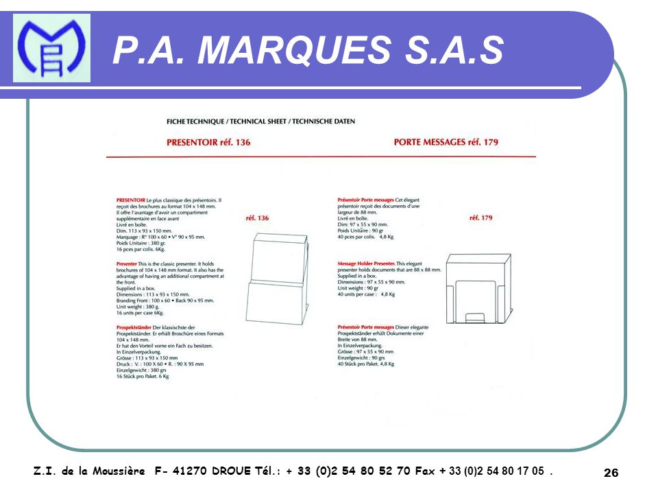 27 P.A.MARQUES S.A.S Z.I.