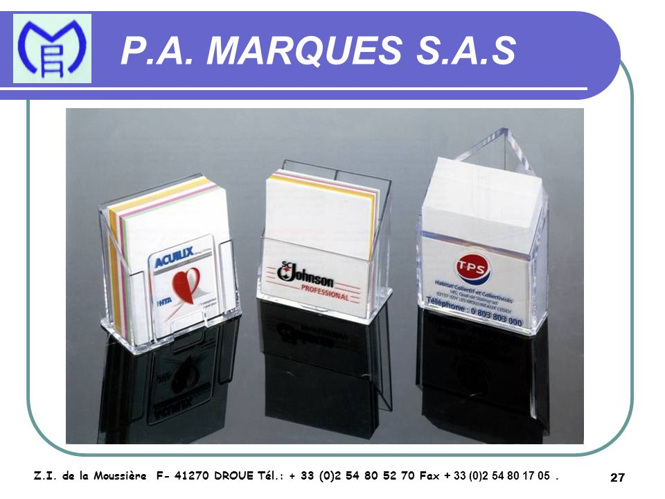28 P.A.MARQUES S.A.S Z.I.