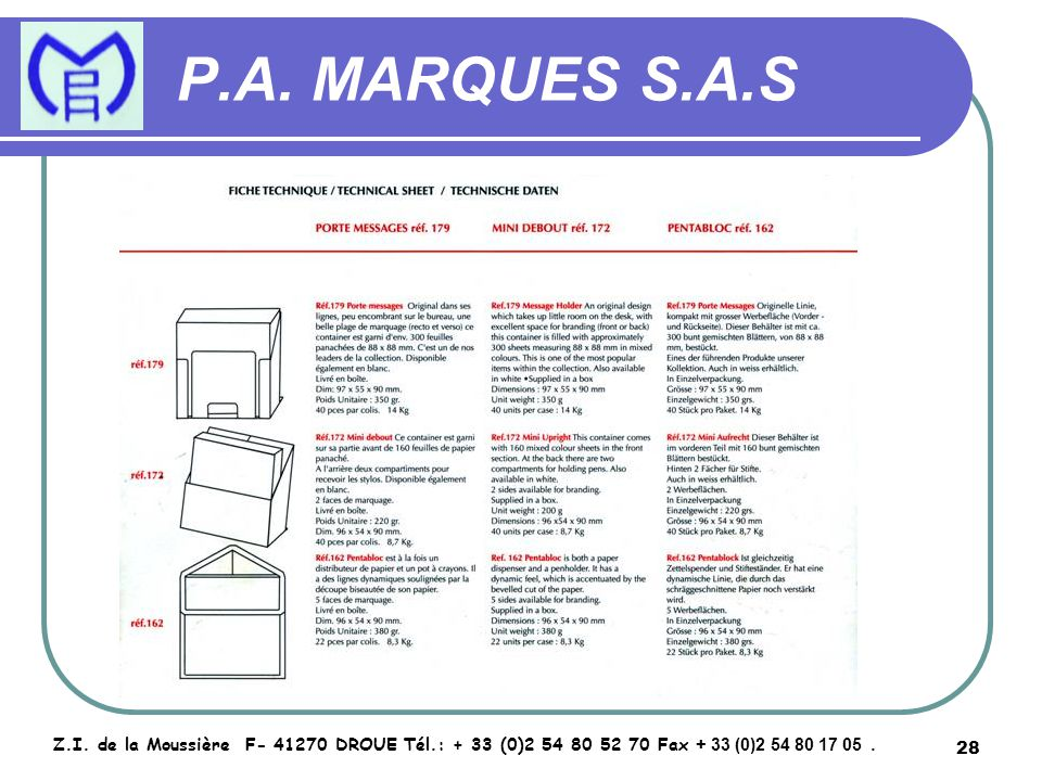 29 P.A.MARQUES S.A.S Z.I.