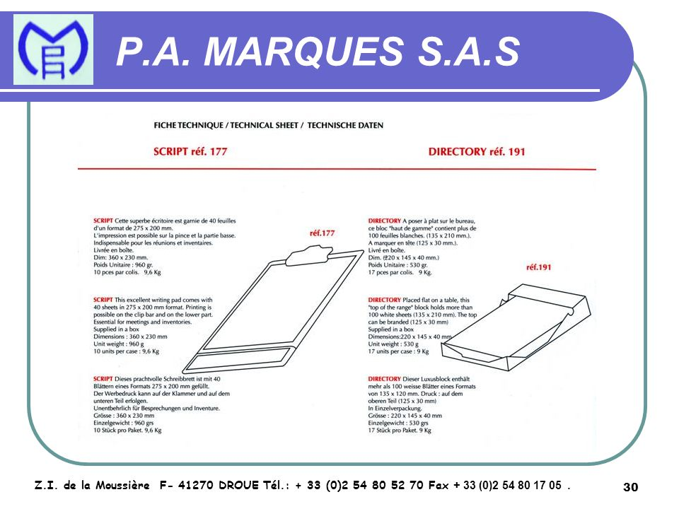 31 P.A.MARQUES S.A.S Z.I.