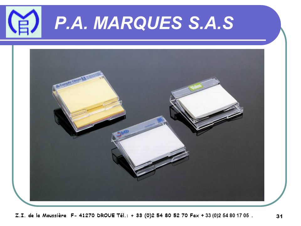 32 P.A.MARQUES S.A.S Z.I.