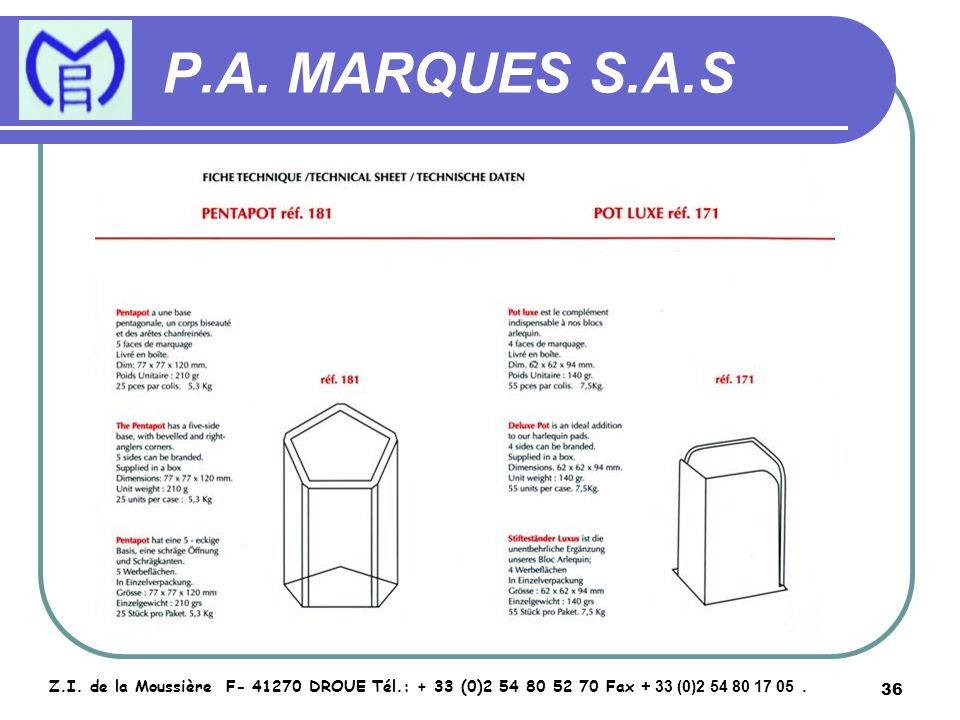 37 P.A.MARQUES S.A.S Z.I.