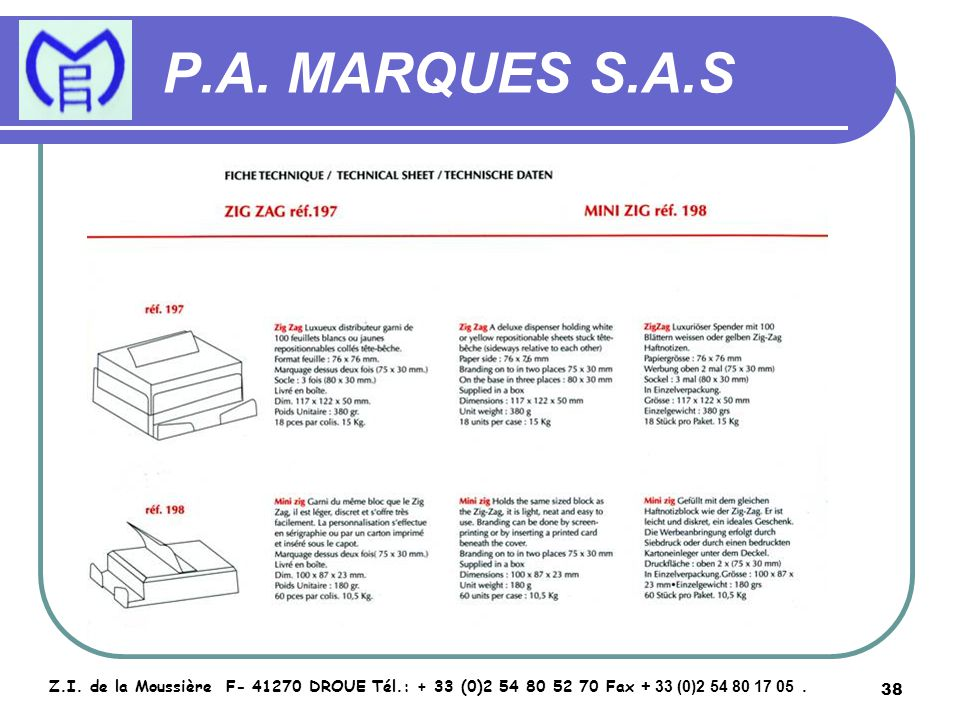 39 P.A.MARQUES S.A.S Z.I.