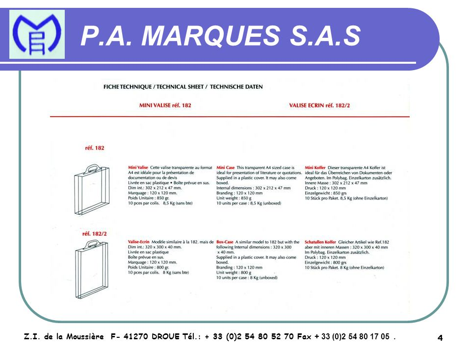 5 P.A.MARQUES S.A.S Z.I.