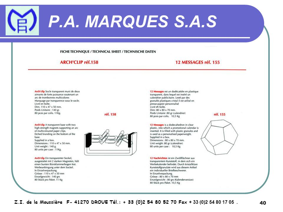41 P.A.MARQUES S.A.S Z.I.