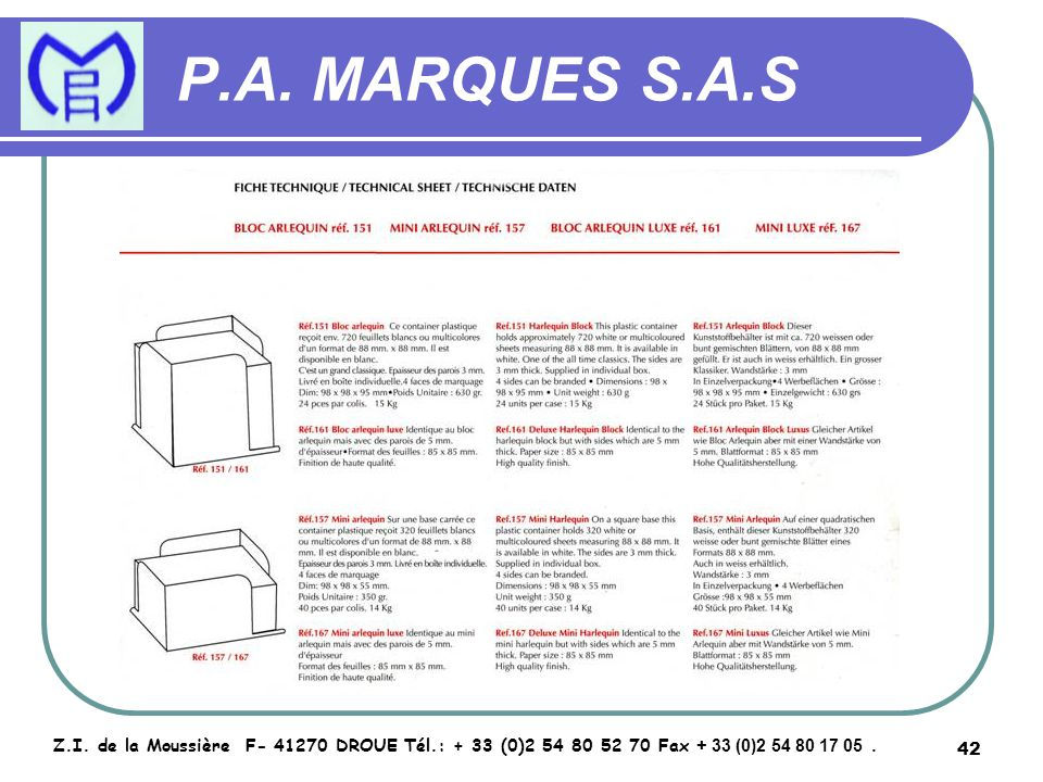 43 P.A.MARQUES S.A.S Z.I.