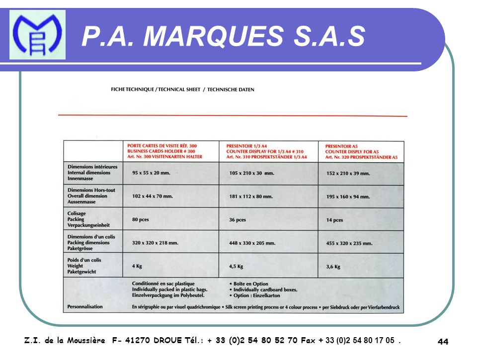 45 P.A.MARQUES S.A.S Z.I.