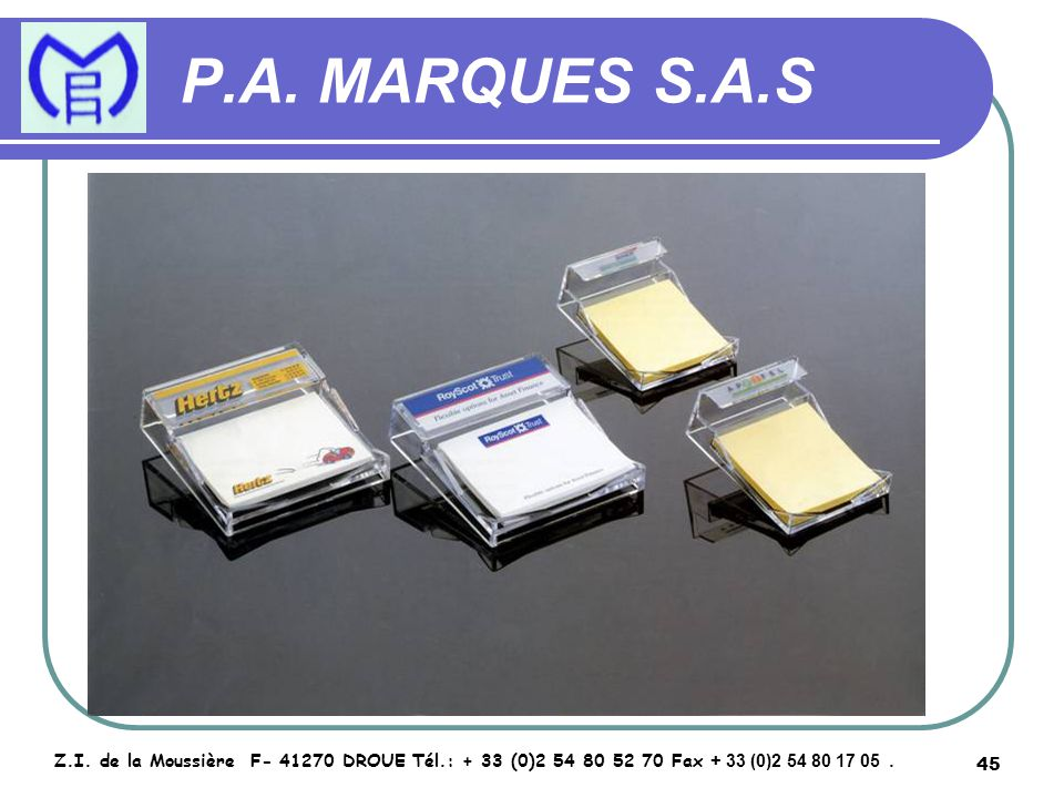 46 P.A.MARQUES S.A.S Z.I.