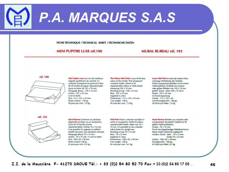 47 P.A.MARQUES S.A.S Z.I.