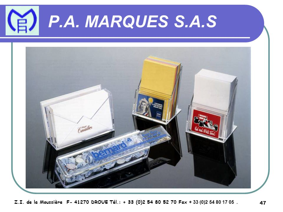 48 P.A.MARQUES S.A.S Z.I.
