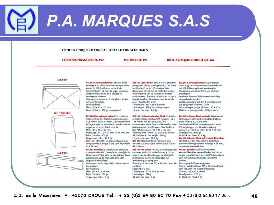 49 P.A.MARQUES S.A.S Z.I.