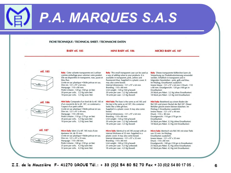7 P.A.MARQUES S.A.S Z.I.