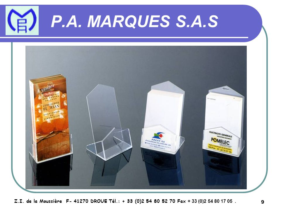 10 P.A.MARQUES S.A.S Z.I.