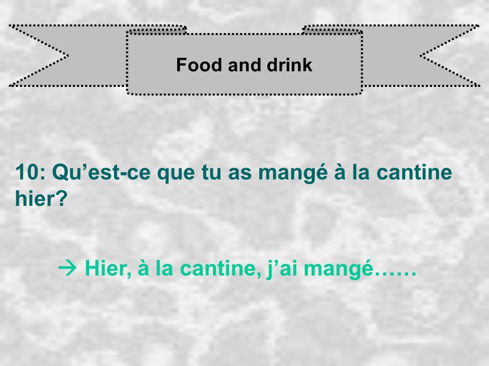 Food and drink 11: Qu'est-ce qu'il faut faire et manger pour garder la forme.