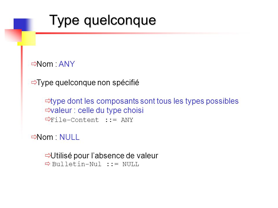 Type structurés (1)  SEQUENCE (équivalent au struct du C)  liste ordonnée de types (de base ou structurés)  nommage possible des éléments de la liste  valeur : liste ordonnée de valeur des types IpRoutingTableEntry ::= SEQUENCE{ ipRouteDest IpAddress, ipRouteNextHopIpAddress} gateway IpRoutingTableEntry ::= {194.57.88.0, 194.57.89.1}