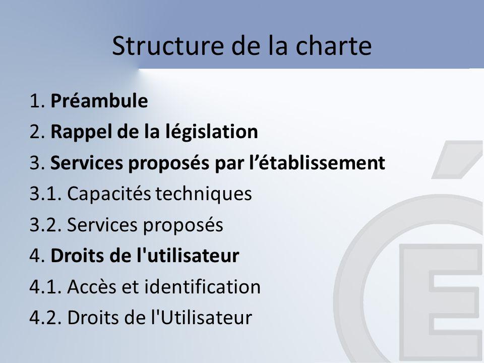 Structure de la charte 5.Engagements de létablissement 5.1.