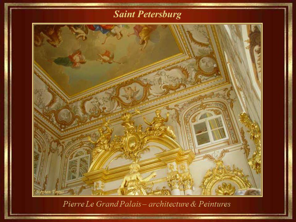 Saint Petersburg Pierre Le Grand Palais – architecture & Peintures