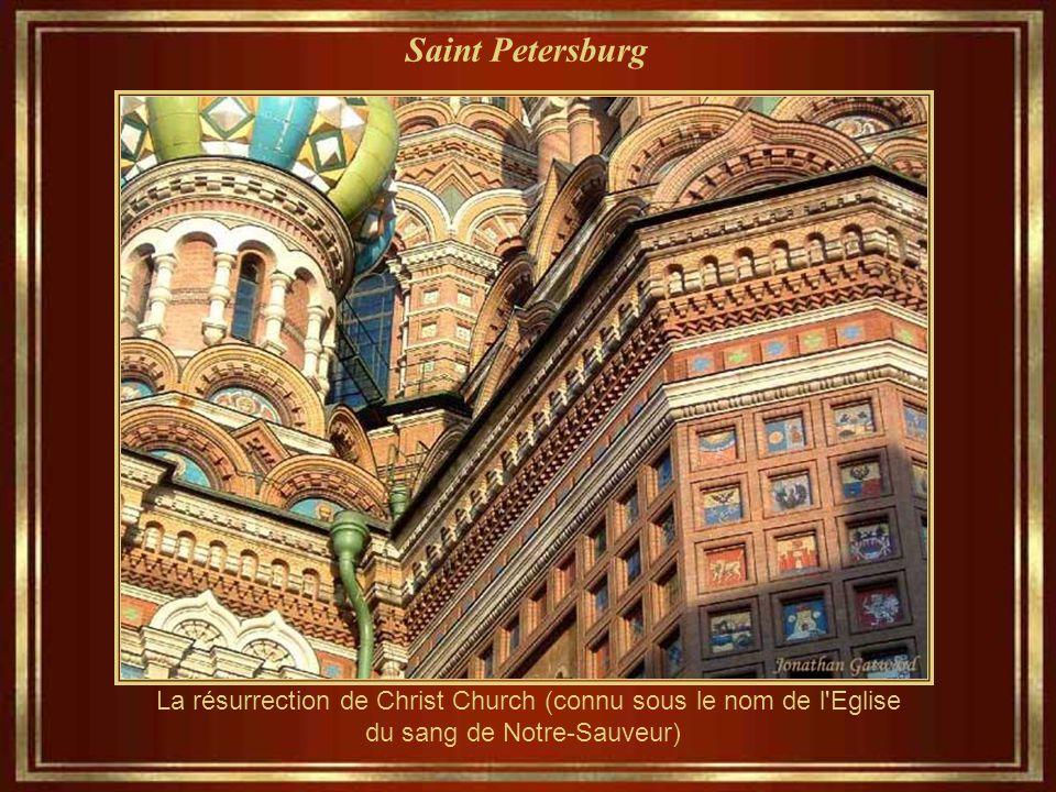 Saint Petersburg La résurrection de Christ Church (connu sous le nom de l Eglise du sang de Notre-Sauveur)