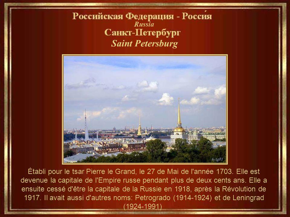 Saint Petersburg Établi pour le tsar Pierre le Grand, le 27 de Mai de l année 1703.
