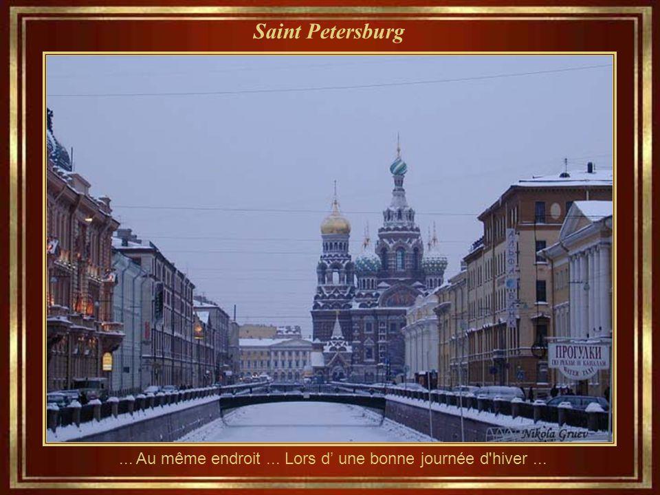 Saint Petersburg... Au même endroit... Lors d' une bonne journée d hiver...
