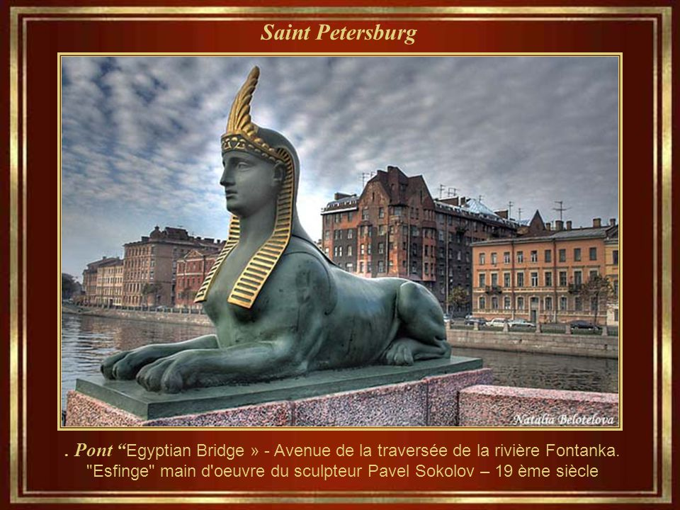 Saint Petersburg.Pont Egyptian Bridge » - Avenue de la traversée de la rivière Fontanka.
