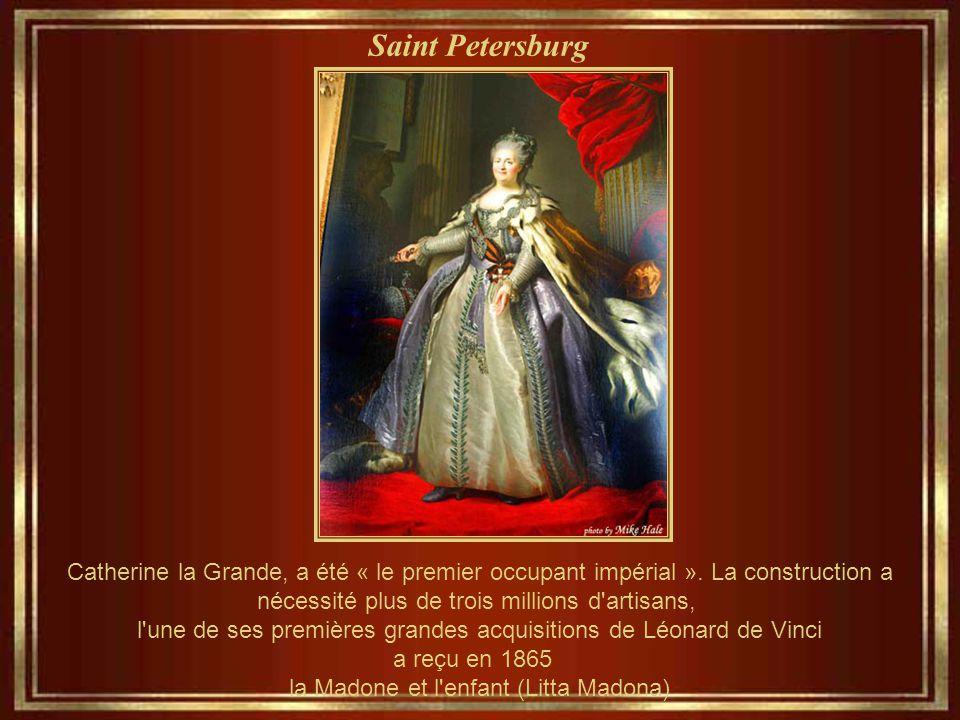 Saint Petersburg Catherine la Grande, a été « le premier occupant impérial ».