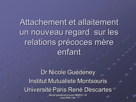 Dr Nicole Guédeney Institut Mutualiste Montsouris