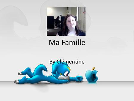 Ma Famille By Clémentine.