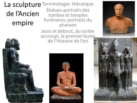 La sculpture de l'Ancien empire