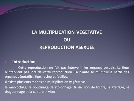 LA MULTIPLICATION VEGETATIVE