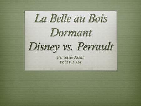 La Belle au Bois Dormant Disney vs. Perrault