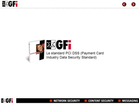 Le standard PCI DSS (Payment Card Industry Data Security Standard)