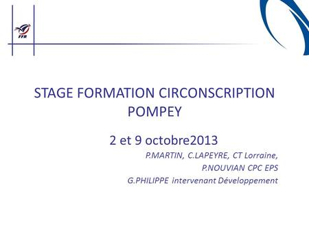 STAGE FORMATION CIRCONSCRIPTION POMPEY