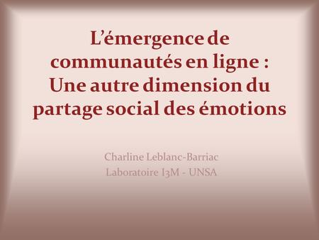 Charline Leblanc-Barriac Laboratoire I3M - UNSA