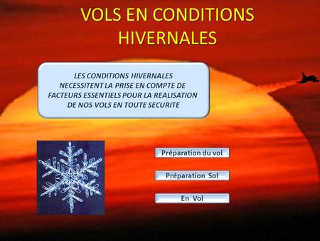 VOLS EN CONDITIONS HIVERNALES