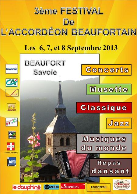 CONSEIL GENERAL à BEAUFORT (SAVOIE) Les 6, 7, et 8 Septembre 2013 ACCORDEON & ACCORDEONISTES.